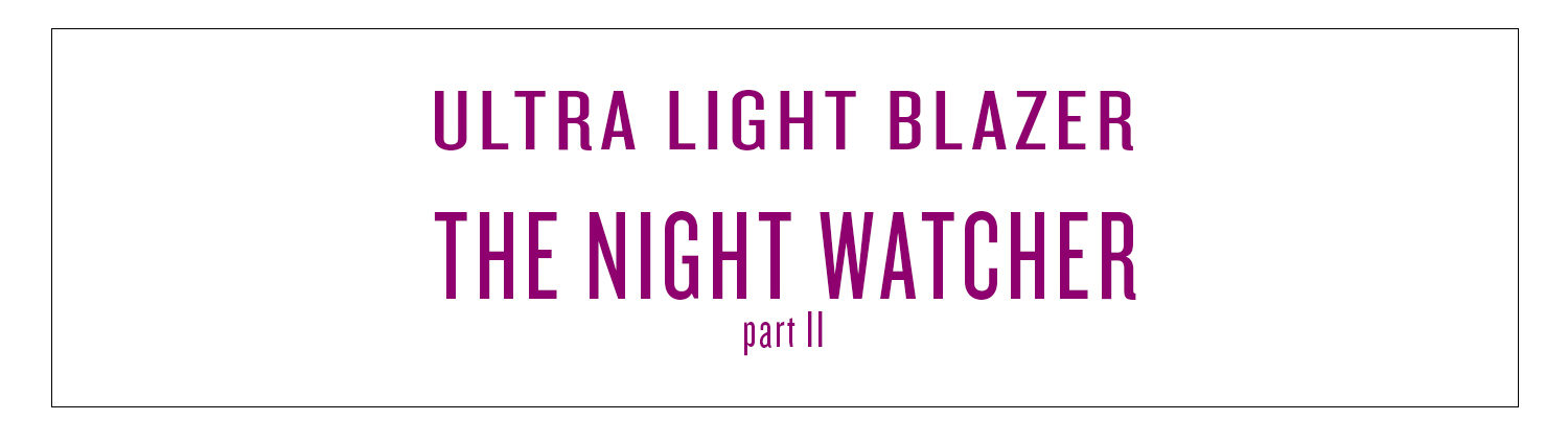 ULB | The Night watcher Part II